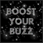 boost your buzz