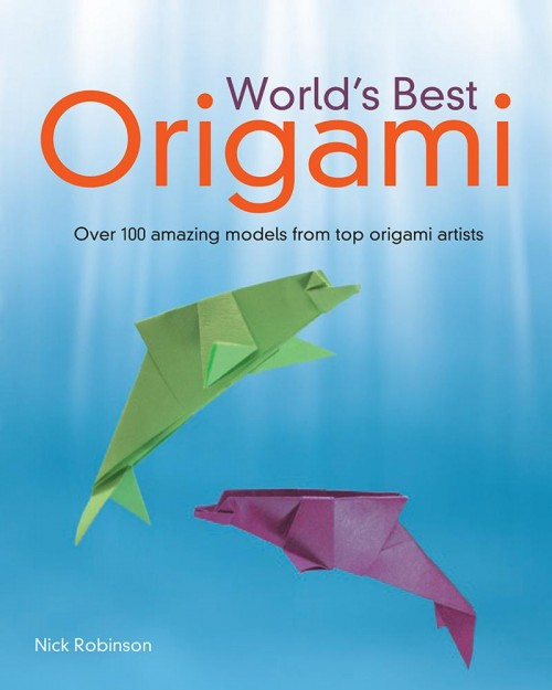 Book Review: World's Best Origami, Nick Robinson