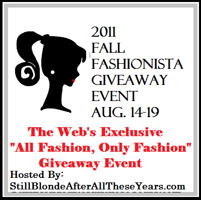 Announcing 2011 Fall Fashionista Giveaway Event, Signup Today!