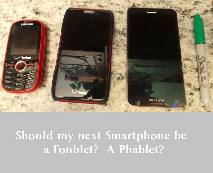 What is a Fonblet? What should my next Smartphone be? Women over 45
