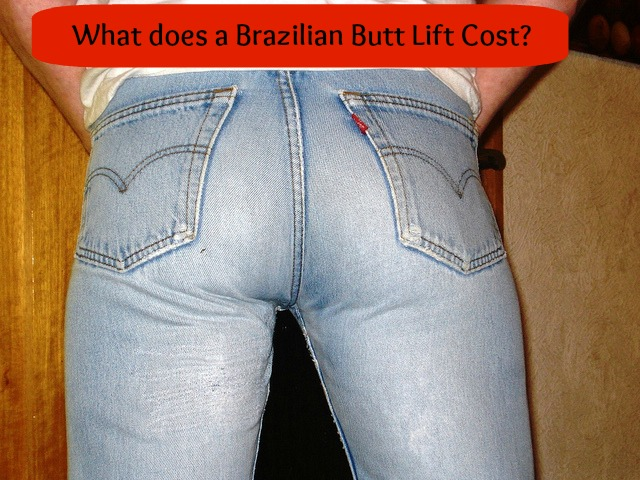 Cost of brazilian Butt Lift