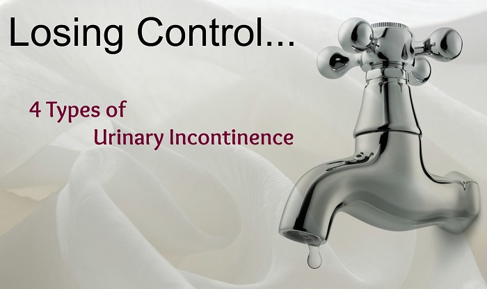 Oops! Is That Pee? — 4 Types of Urinary Incontinence