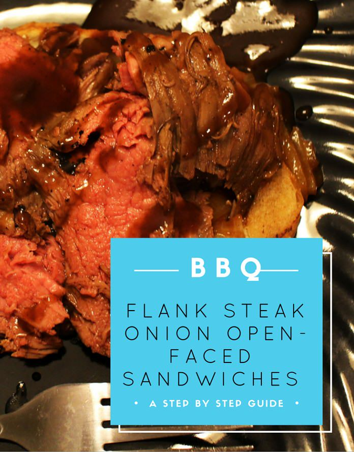 BBQ Flank Steak Onion Open-Face Sandwich
