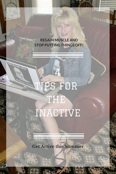 tIPS FOR THE INACTIVE