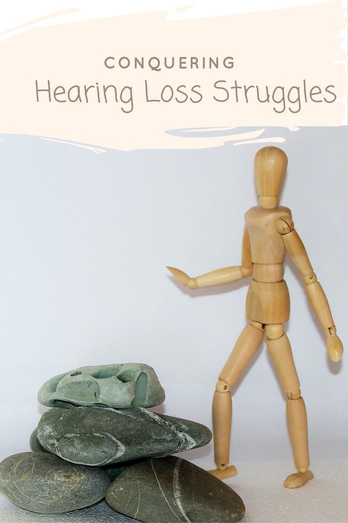 Conquering Hearing Loss Struggles