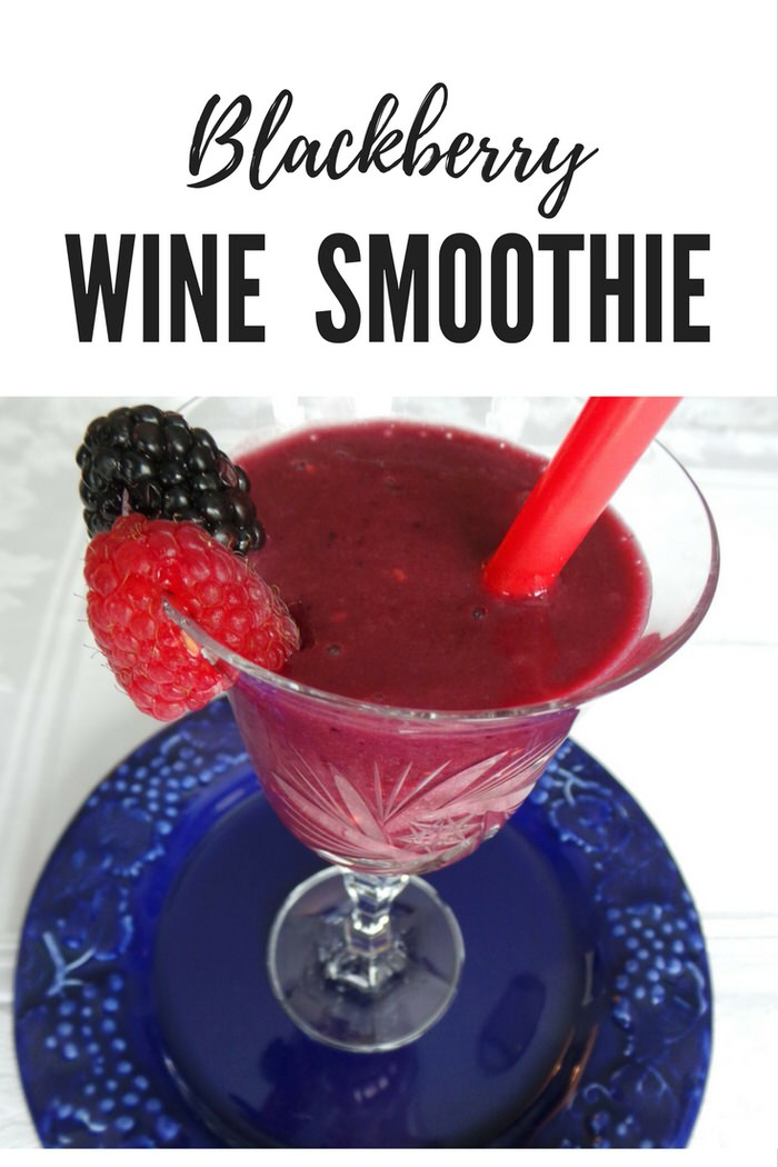 blackberry wine smoothie recipe
