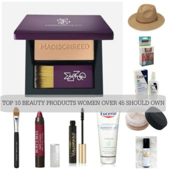 My Top 10 Beauty Products Women over 45 should own