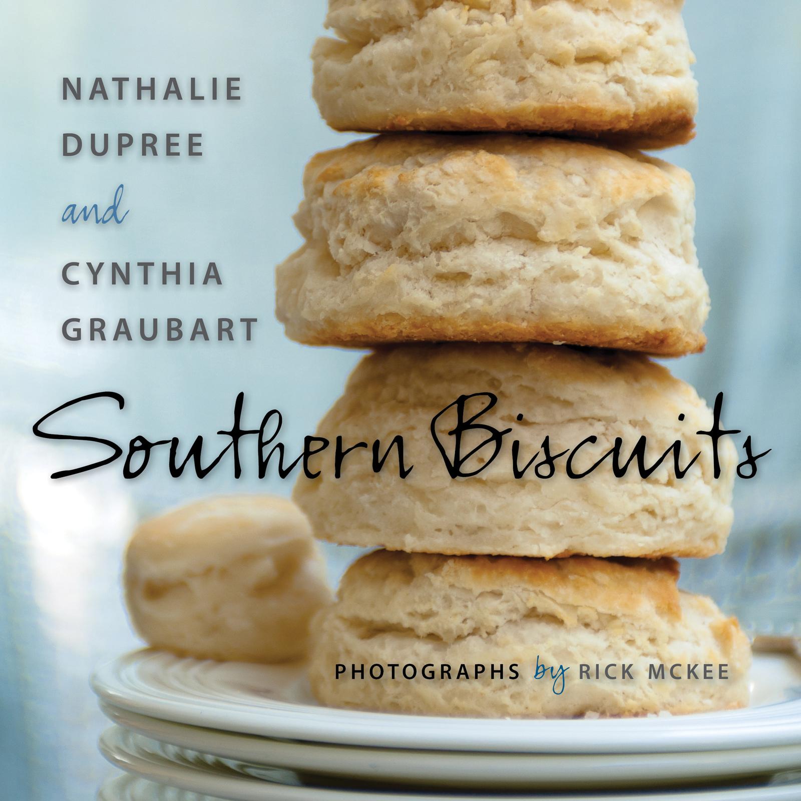 Southern Biscuits Nathalie Dupree cynthia Graubart