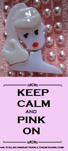 Remain Calm and Pink On!