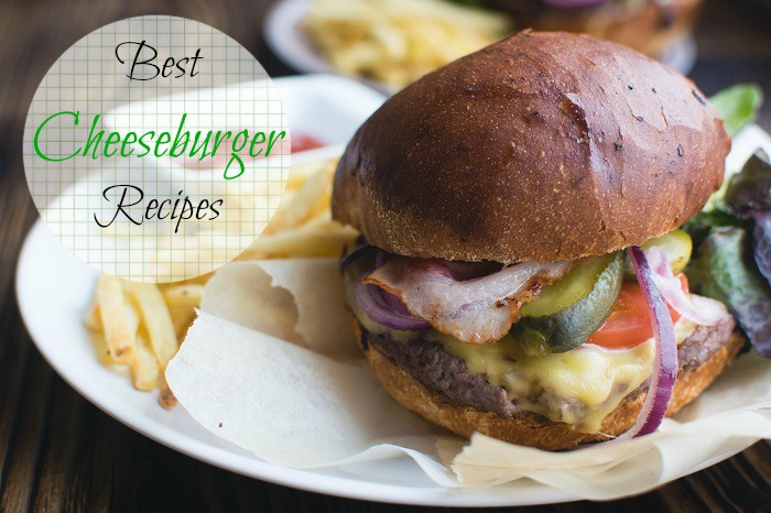 Best cheeseburger recipes