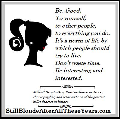 Mikhail Baryshnikov Inspirational Ballet Quotes