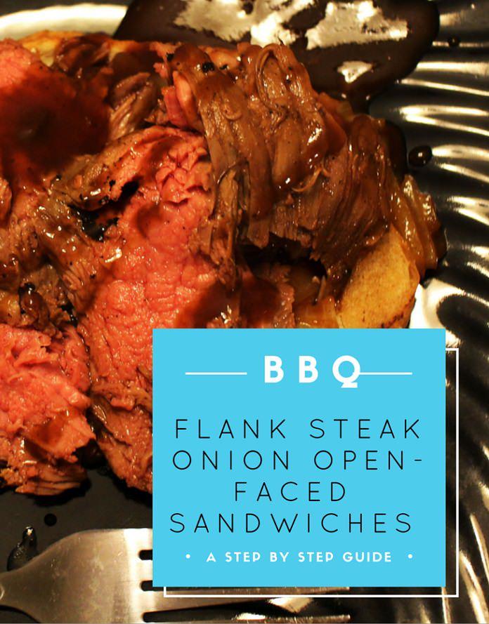 BBQ Flank Steak Onion Open-Face Sandwich