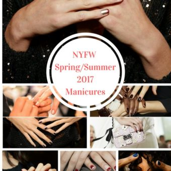 NYFW Spring Summer 2017 Manicures