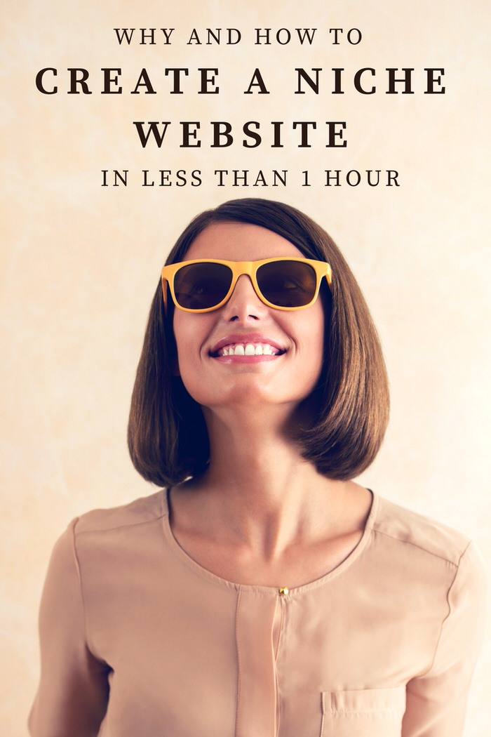 How and Why to create a niche website in less than one hour
