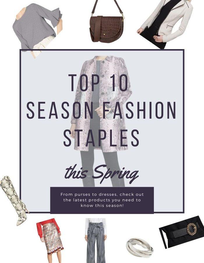Top 10 Spring Season Staples